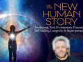 The New Human Story with Gregg Braden